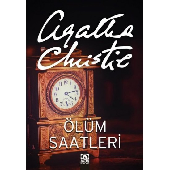 Altın Kitaplar - Ölüm Saatleri Orjinal isim: The Clocks Agatha Christie