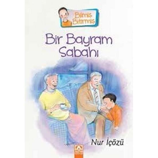 Altın Kitaplar - Bir Bayram Sabahı Nur İçözü