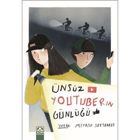 Altın Kitaplar - Ünsüz Youtuberın Günlüğü Miyase Sertbarut