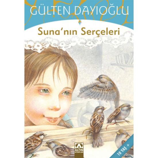 Altın Kitaplar - GK-Suna'nın Serçeleri Gülten Dayıoğlu