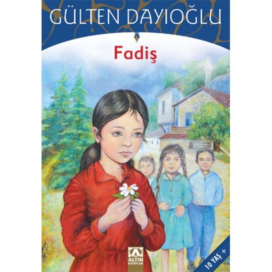 Altın Kitaplar - Fadiş Gülten Dayıoğlu