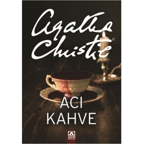 Altın Kitaplar - Acı Kahve Agatha Christie