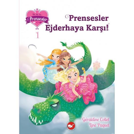 123 Prensesler 1 - Prensesler Ejderhaya Karşı!