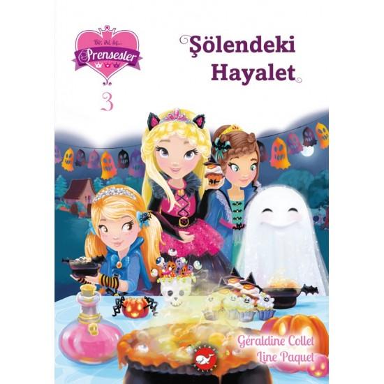 123 Prensesler 3 - Şölendeki Hayalet