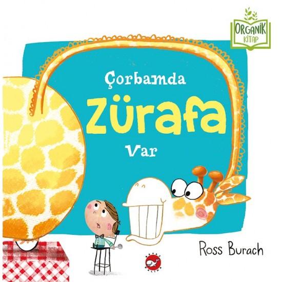 Çorbamda Zürafa Var!