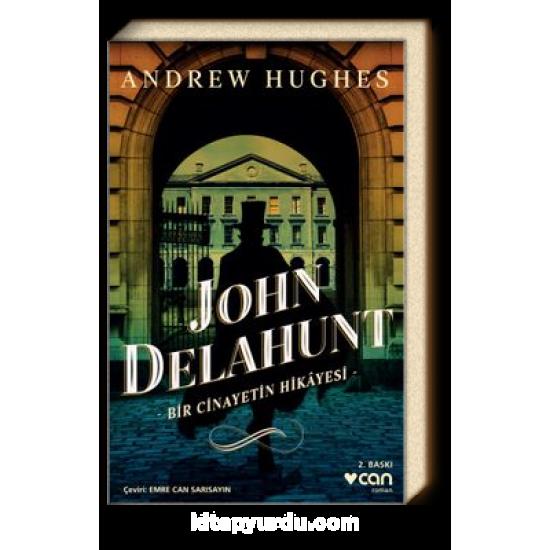 Can - John Delahunt-Bir Cinayetin Hikayesi Andrew Hughes
