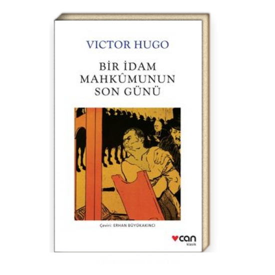 Can - Bir İdam Mahkumunun Son Günü Victor Hugo