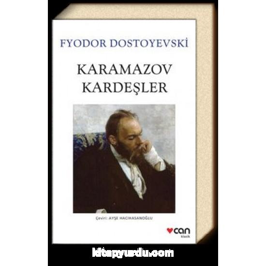 Can - Karamazov Kardeşler Fyodor Dostoyevski
