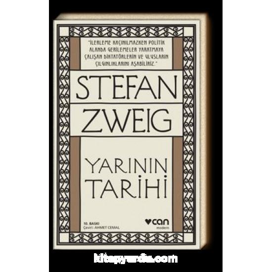Can - Yarının Tarihi Stefan Zweig
