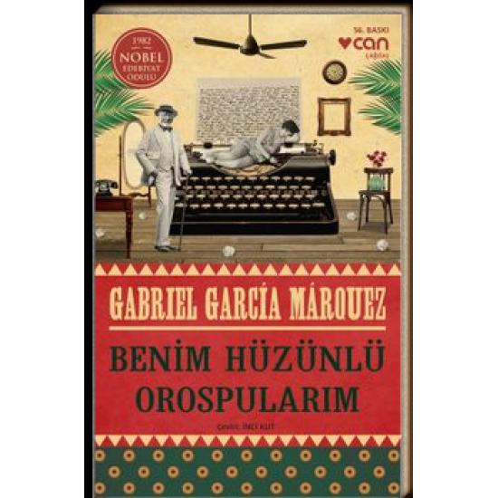 Can - Benim Hüzünlü Orospularım Gabriel Garcia Marquez