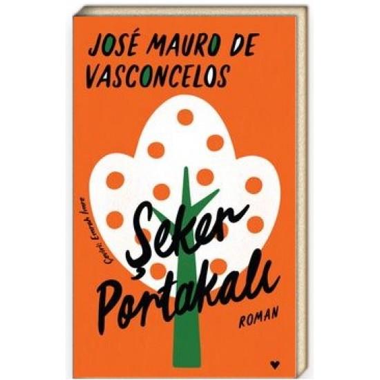 Can - Şeker Portakalı (Ciltli) Jose Mauro De Vasconcelos