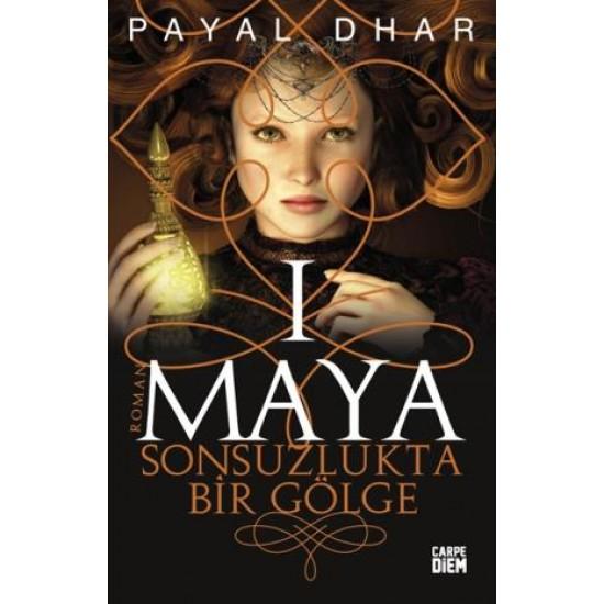 Sonsuzlukta Bir Gölge (Maya 1)