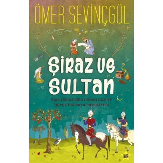 Şiraz ve Sultan