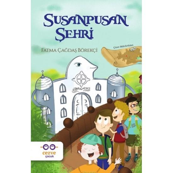 Çezve Çocuk - Susanpusan Şehri Fatma Çağdaş Börekçi