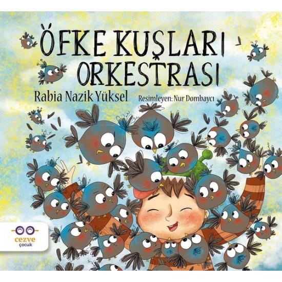Cezve Çocuk - Öfke Kuşları Orkestrası Rabia Nazik Yüksel