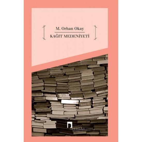 Dergah - Kağıt Medeniyeti Orhan Okay