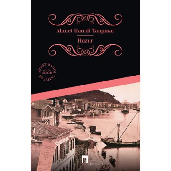 Dergah - Huzur Ahmet Hamdi Tanpınar