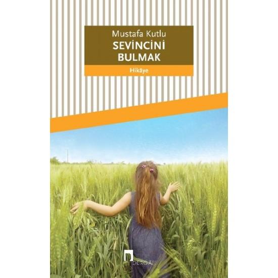 Dergah - Sevincini Bulmak Mustafa Kutlu