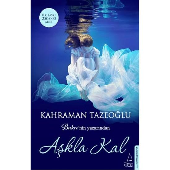 Destek - Aşkla Kal Kahraman Tazeoğlu