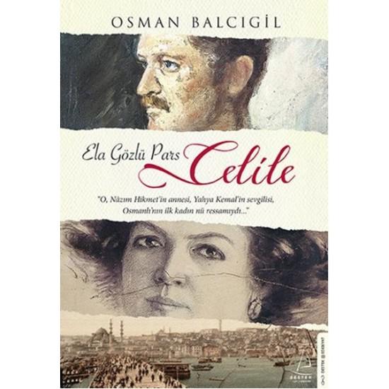 Destek - Ela Gözlü Pars Celile Osman Balcıgil