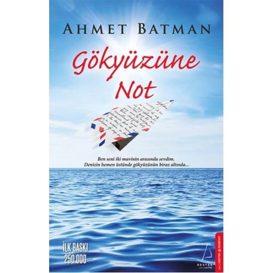 Destek - Gökyüzüne Not Ahmet Batman