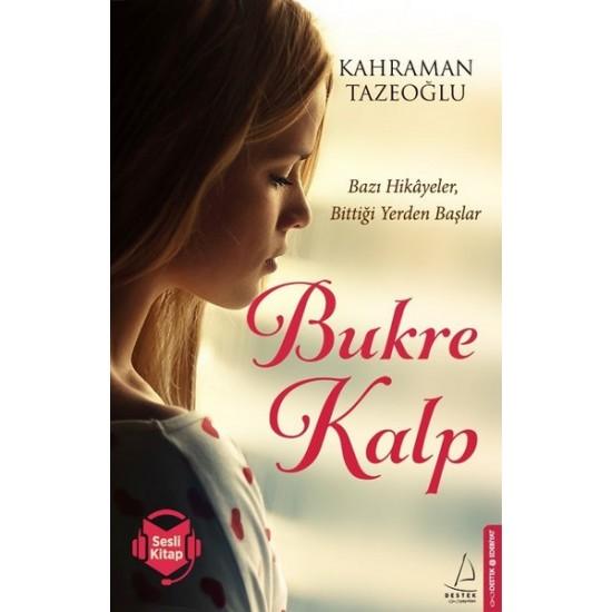Destek - Bukre Kalp Kahraman Tazeoğlu