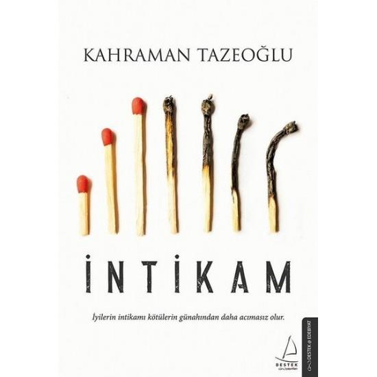 Destek - İntikam Kahraman Tazeoğlu