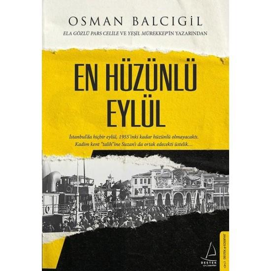 Destek - En Hüzünlü Eylül Osman Balcıgil