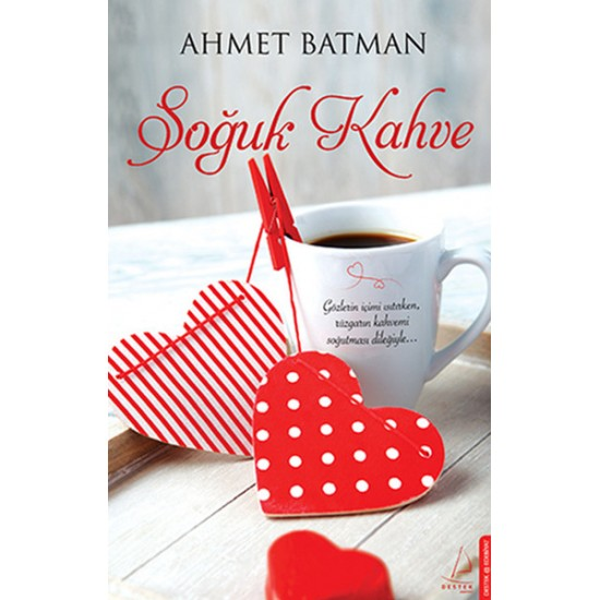 Destek - Soğuk Kahve Ahmet Batman