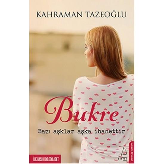 Destek - Bukre Kahraman Tazeoğlu