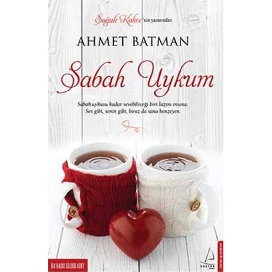 Destek - Sabah Uykum Ahmet Batman
