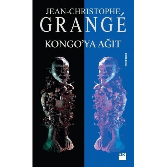 Doğan Kitap - Kongo'ya Ağıt Jean-Christophe Grange
