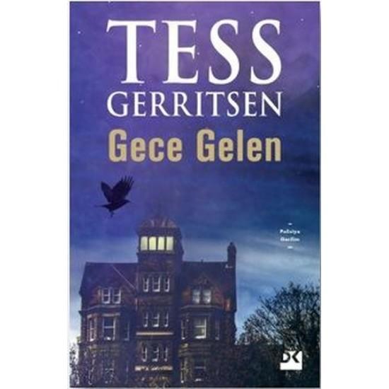 Doğan Kitap - Gece Gelen Tess Gerritsen