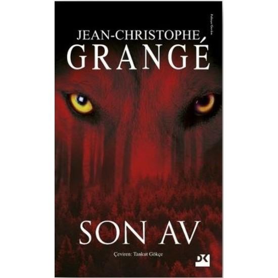 Doğan Kitap - Son Av  Jean Christophe Grange