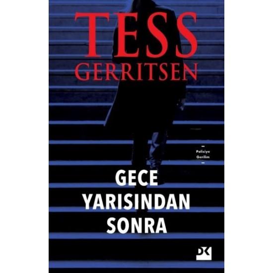 Doğan Kitap - Gece Yarısından Sonra Tess Gerritsen