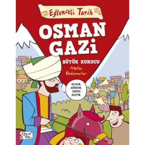 Osman Gazi Büyük Kurucu