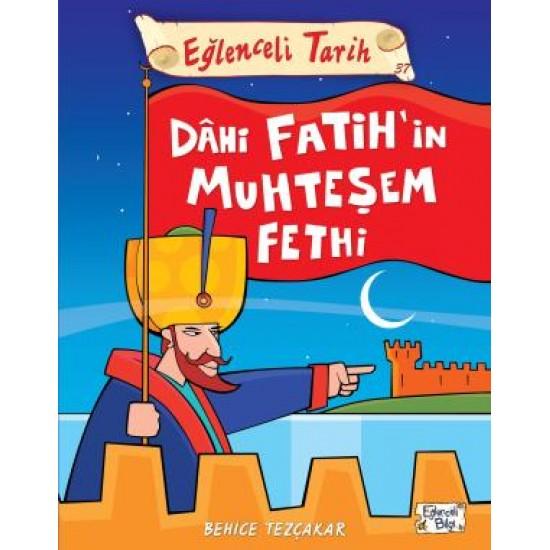 Dahi Fatihin Muhteşem Fethi