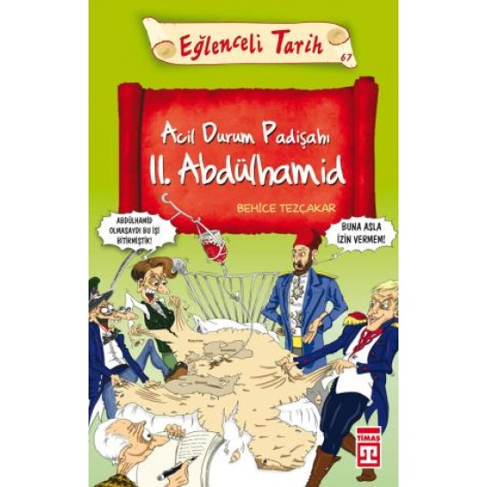 Acil Durum Padişahi II. Abdülhamid