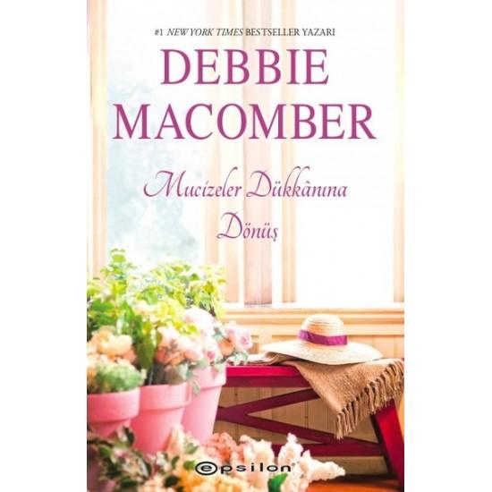 Epsilon - Mucizeler Dükkanına Dönüş - Küçük Mucizeler Dükkanı 4 Debbie Macomber