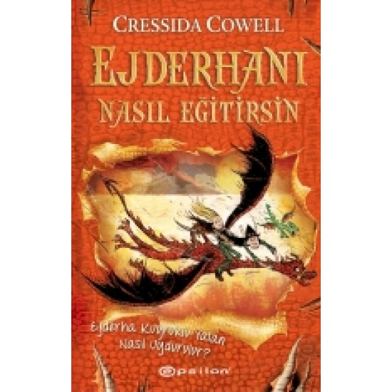 Epsilon - Ejderhanı Nasıl Eğitirsin 5 – Ejderha Kuyruklu Yalan Nasıl Uydurulur? Cressida Cowell