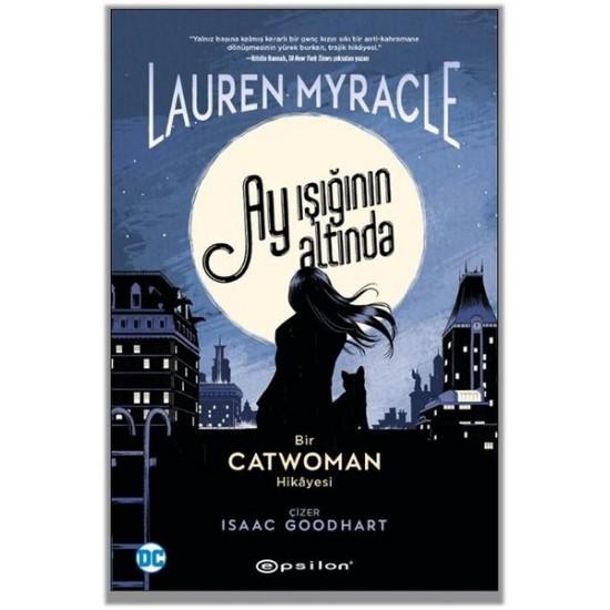 Epsilon - Catwoman: Ay Işığının Altında Lauren Myracle