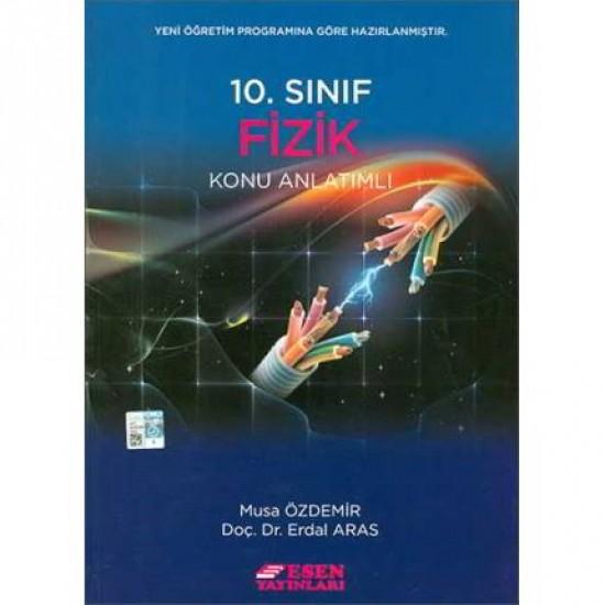 Esen - 10. Sınıf Fizik Konu Anlatımlı