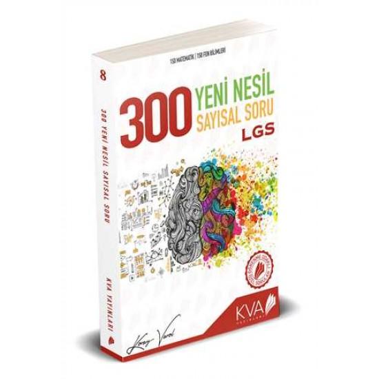 KVA Yayınları - LGS 300 Yeni Nesil Sayısal Soru