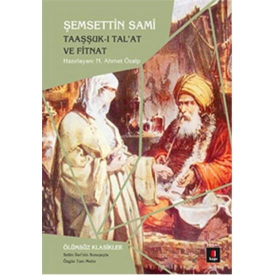 Kapı - Taaşşuk-ı Tal'at ve Fitnat Şemsettin Sami