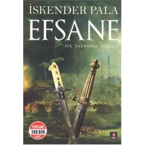 Kapı - Efsane (Bir 'Barbaros' Romanı) İskender Pala