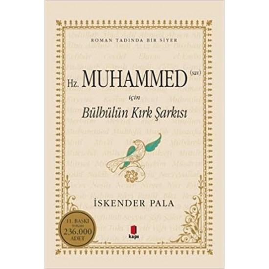 Kapı - Hz. Muhammed (Sav) İçin Ve Bülbülün Kırk Şarkısı İskender Pala