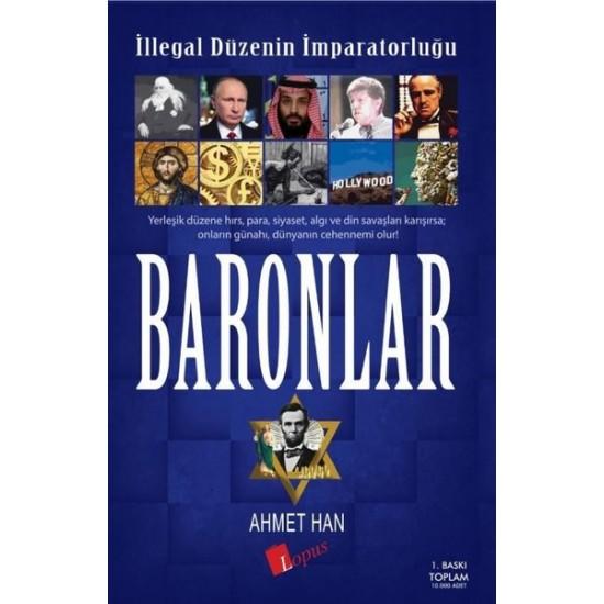Lopus - İllegal Düzenin İmparatorluğu Baronlar Ahmet Han