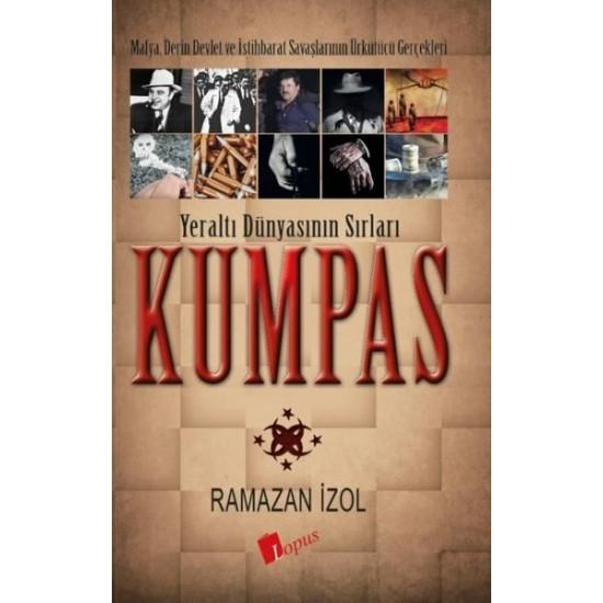Lopus - Kumpas - Yeraltı Dünyasının Sırları Ramazan İzol