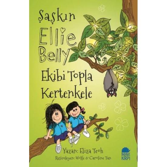Şaşkın Ellie Belly - Ekibi Topla Kertenkele