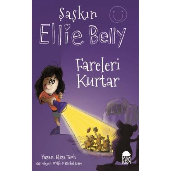 Şaşkın Ellie Belly - Fareleri Kurtar